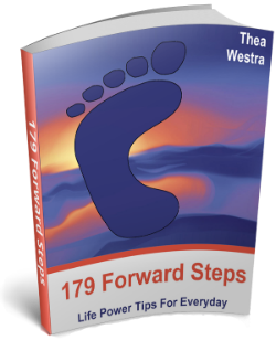 179 Forward Steps: Life Power Tips